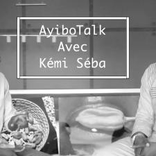 AyiboTalk avec Kémi Séba (Partie 1)
